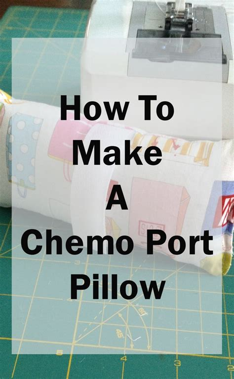 how to help someone going through chemo everyday road make a chemo port pillow from fabric scraps they are not