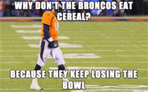 Broncos Losing Meme - football puns kappit
