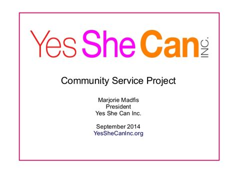 One Community Service Project Seemed yes she can community service project