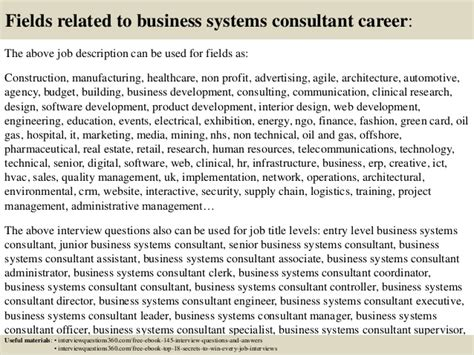 Business System Consultant by Top 10 Business Systems Consultant Questions And Answers