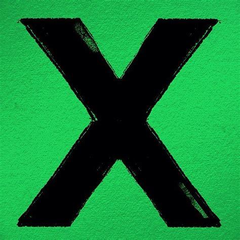 ed sheeran x album youtube ed sheeran x tracklist album cover lyrics genius