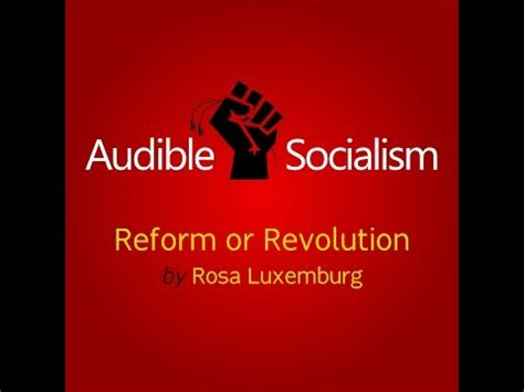 reform or revolution and reform or revolution by rosa luxemburg audiobook english audible socialism socialism