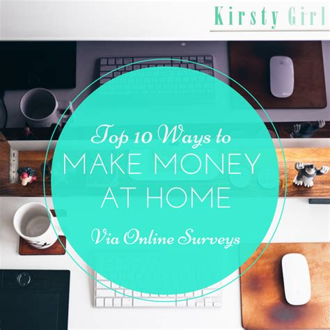 Earn Money Through Online Surveys - kirsty girl top 10 ways to make money at home through online surveys