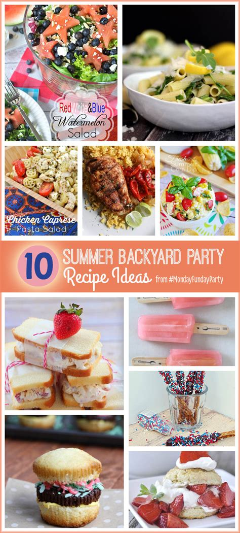 backyard party menu ideas summer backyard party recipes monday funday link party
