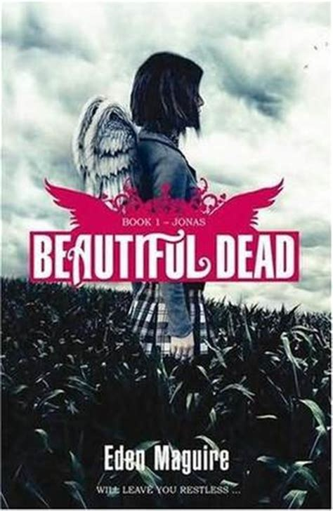 the beautiful dead books jonas beautiful dead 1 by maguire reviews