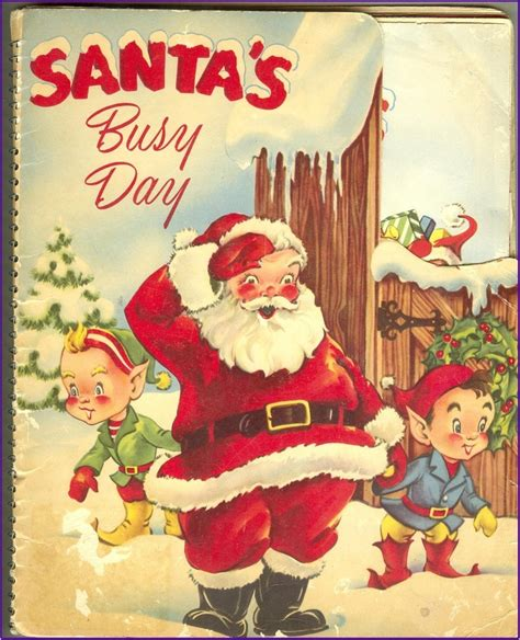 an early christmas christmas matters pinterest mechanical christmas book santa s busy day 1953 early