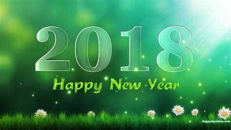 when is new year in 2018 happy new year 2018 wallpaper in hd