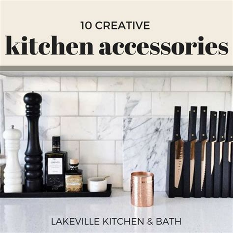 kitchen accessory ideas 10 kitchen accessory ideas