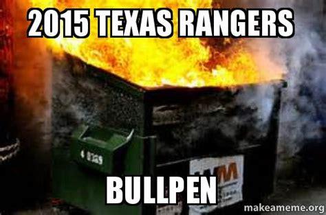 Texas Rangers Meme - 2015 texas rangers bullpen make a meme