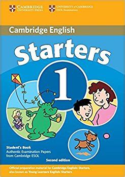 cambridge english starters 1316635899 cambridge young learners english tests starters 1 students book examination papers from the