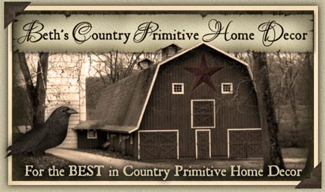 beths country primitive home decor welcome to my ebay store beth s country primitive home