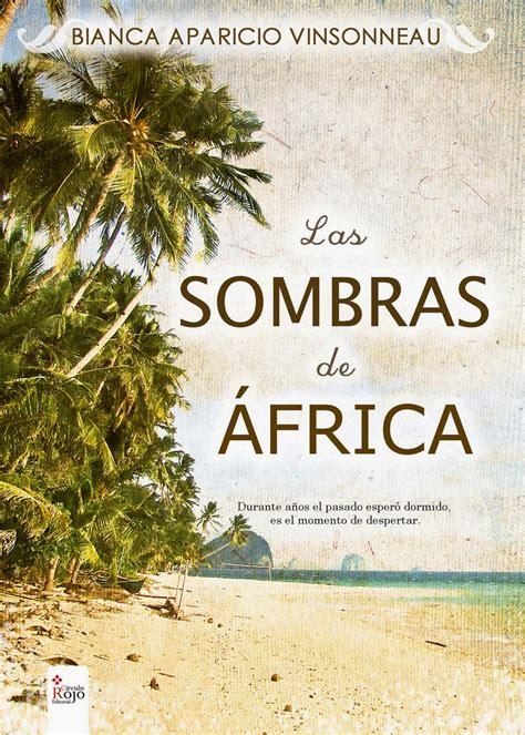 libro las reinas de africa 1000 y un libros y rese 241 as las sombras de 193 frica bianca aparicio vinsonneau