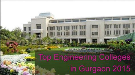 Mba Colleges In Gurgaon by Top Engineering Colleges In Haryana