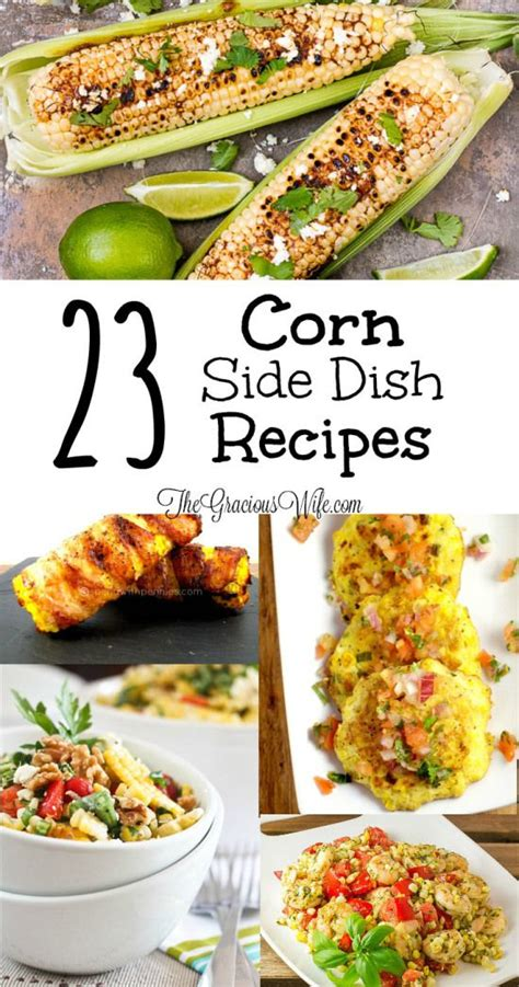 1000 ideas about corn side dishes on pinterest corn dishes corn recipes and frozen corn recipes
