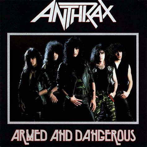 and dangerous car 225 tula frontal de anthrax armed and dangerous portada