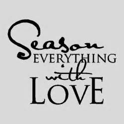 season everything with kitchen wall quotes sayings
