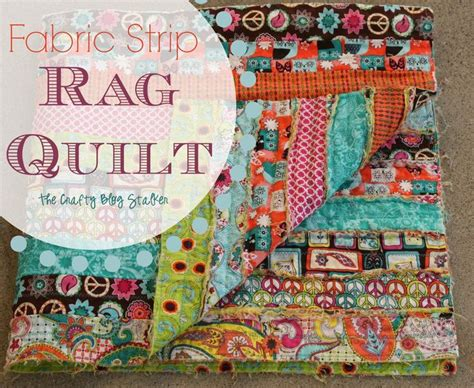tutorial on quilting for beginners tutorial fabric strip rag quilt