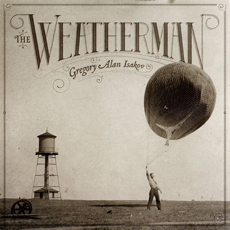 lyrics isakov gregory alan isakov the weatherman album review the