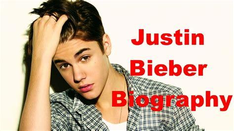 justin bieber full name biography justin bieber full life story of justin bieber biography