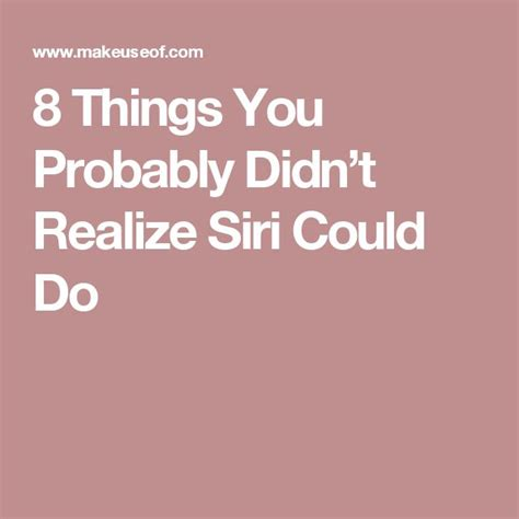 8 Things You Didnt You Could Put In Your Usb Slot by 8 Things You Probably Didn T Realize Siri Could Do Siri