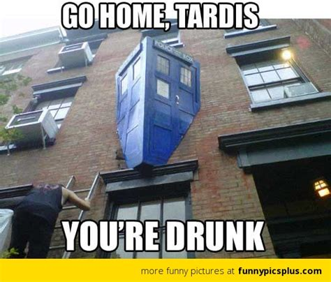 Tardis Meme - drunk tardis from doctor who funny pictures