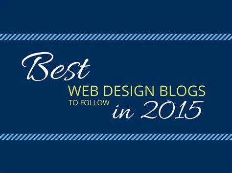 best web design blogs best web design blogs to follow in 2015 imnow