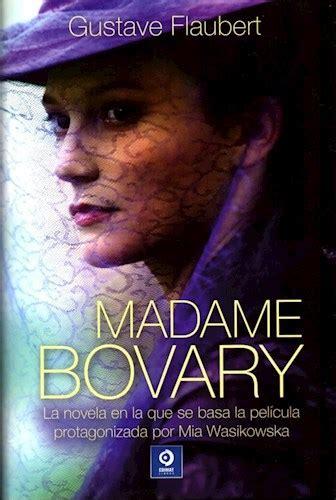 libro madame bovary madame bovary por flaubert gustave 9788497943512 c 250 spide com