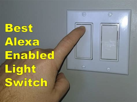 best light switch for alexa best light switch for alexa budget and best overall