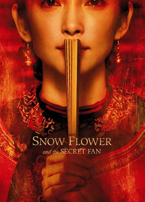 snow flower and the secret fan movie snow flower and the secret fan movie posters from movie