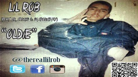 best rob album lil rob oldie ft mr sancho og fly