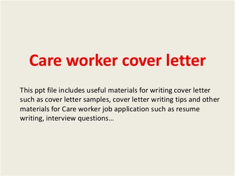 Care Worker Cover Letter by Care Worker Cover Letter