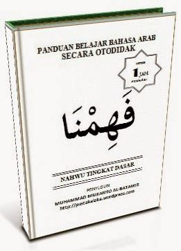 Menyusun Buku Ajar Bahasa Arab belajar dari nol rekaman lengkap kitab fahimna tingkat