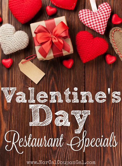 valentines day deals s day restaurant deals roundup norcal coupon gal