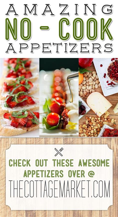 kid friendly no cook appetizers amazing no cook appetizers 15 fast easy delicious