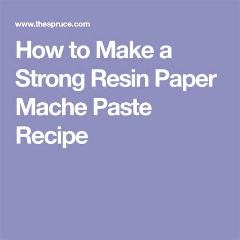 How To Make Paper Mache Stronger - 25 unique paper mache paste ideas on how to
