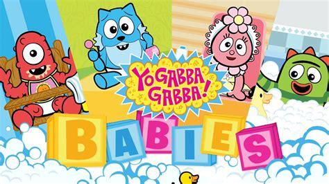 gabba babies yo gabba gabba babies app for
