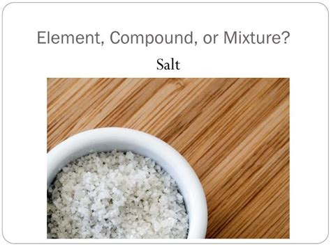 Table Salt Compound Ppt Quiz 1 Define The Following Terms Conductor Of