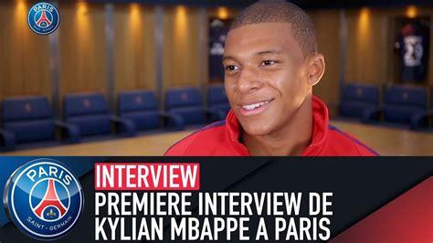 kylian mbappe youtube la premi 200 re interview de kylian mbapp 201 192 paris youtube
