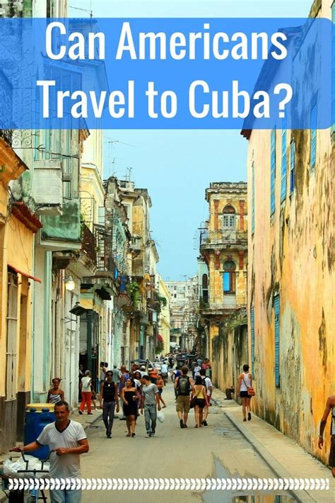 when to travel to cuba can americans travel to cuba the globetrotting teacher