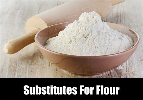 best substitutes for flour kitchensanity