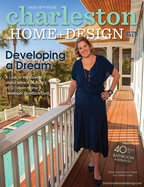 Hgtvâ Home Design For Mac by Charleston Home Design Magazine 2013 By