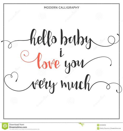 hello baby hello baby i you much calligraphic quote stock