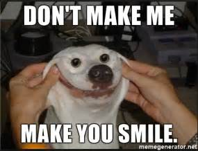 Make Video Meme - don t make me make you smile snowflap meme generator