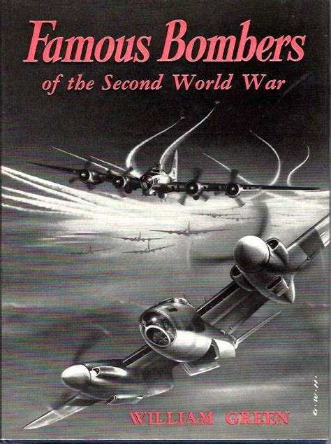libro the second world war famous bombers of the second world war by william green