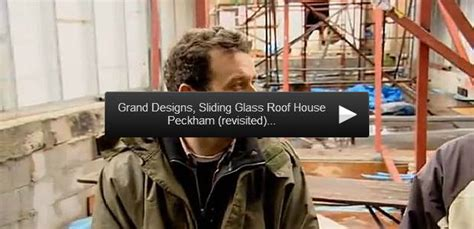 peckham house grand designs virtual tour peckham house glass sliding roof grand designs