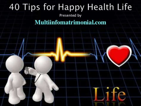 40 Tips For A Happy by 40 Tips For Happy Health