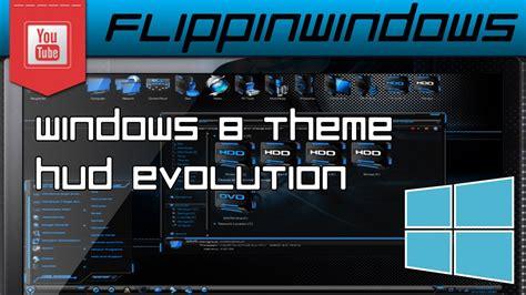 hud themes for windows 8 1 windows 8 theme hud evolution youtube