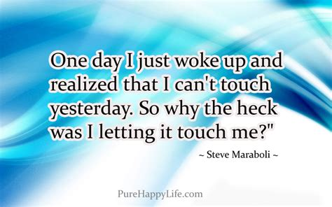 you can t i realized quote one day i just woke up and realized that i can