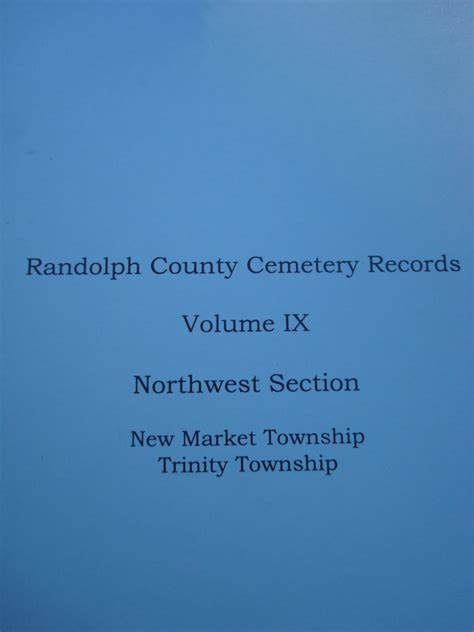 Randolph County Records Randolph County Cemetery Records Volume 9 Northwest Section