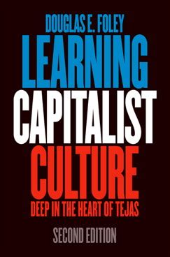 modern capitalist culture books learning capitalist culture douglas e foley